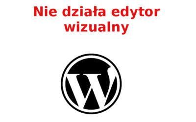 Problem z edytorem wizualnym wordpress, gdzieś zniknął
